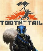 Tooth and Tail Box Art