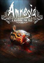 Amnesia: A Machine for Pigs Box Art