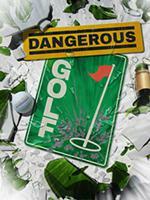 Dangerous Golf Box Art