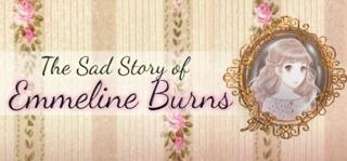 The Sad Story of Emmeline Burns Box Art
