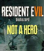 Resident Evil VII: Biohazard – Not a Hero Box Art