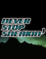 Never Stop Sneakin' Box Art