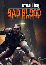 Dying Light: Bad Blood Box Art