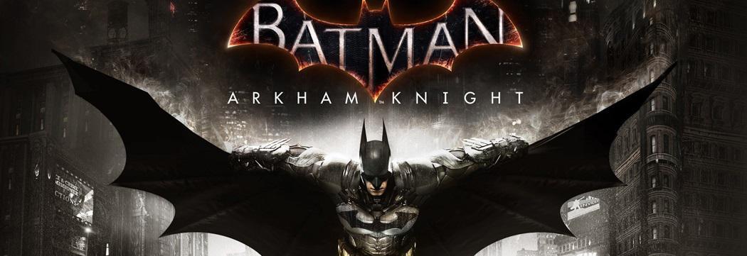 Batman: Arkham Knight Feature Image