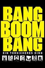 Bang Boom Bang - Ein todsicheres Ding Box Art