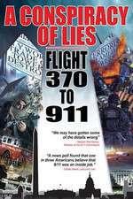 A Conspiracy of Lies: Flight 370 to 911 Box Art