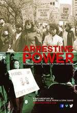 Arresting Power: Resisting Police Violence in Portland, Oregon Box Art