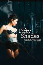 Fifty Shades Uncovered Box Art