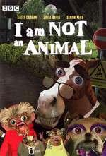 I Am Not an Animal Box Art